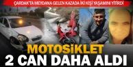 Çardak'taki motosiklet kazasında iki kişi yaşamını yitirdi