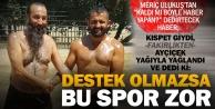 Kıspet giyip yağlı güreş tutan gazeteci: Desteksiz olmaz!