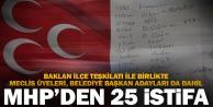 MHPnin Baklan ilçe yönetimi dahil 25 kişi istifa etti
