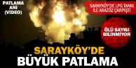 Sarayköyde büyük patlama