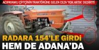 Traktöre 154 kilometre hızdan radar cezası geldi, hem de Adanadan