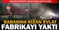 Yatak fabrikası alev alev yandı