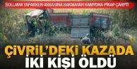 Çivril'de pikabın çarptığı kamyon şarampole uçtu, 2 kişi öldü