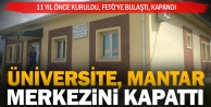 Mantar Araştırma ve Uygulama Merkezi kapatıldı