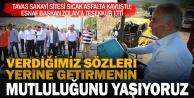 Tavas Sanayi Sitesi, Büyükşehir'le sıcak asfalta kavuştu