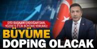 DTO Başkanı Erdoğandan, yüzde 5.1lik büyüme yorumu