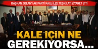 AK Parti Kale Teşkilatı Başkan Zolan'ı ziyaret etti