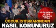 """Büyükşehir#039;den Çocuk Bedenine Dokunma"""" semineri"""