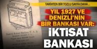 Denizlili girişimcilerin kurup büyüttüğü banka: İktisat Bankası