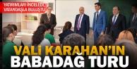 Vali Karahan Babadağ'da...