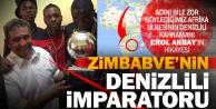 Zimbabvenin futbol kahramanı bir Denizlili