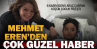 Çivrilli 4 yaşındaki Mehmet Eren'den çok güzel haber