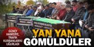 Hamidiye'de büyük yas: Yan yana gömüldüler