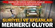 Mermer sektöründe Suriyeli ve Afganlar çalışacak