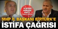 MHP Denizli İl Başkanı Birtürke istifa çağrısı