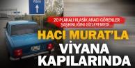 Murat 124 ile 2 bin kilometre ötedeki Viyanaya gitti
