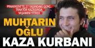Pınarkentteki traktör kazasında 27 yaşındaki genç öldü