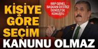 BBP Lideri Destici#039;den #039;Seçim Kanunu#039; açıklaması: Herkesin siyasi pozisyonuna göre olmamalı