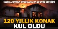 Sarayköy'de 120 yıllık tarih kül oldu