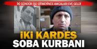 Sarayköy'de iki kardeş soba zehirlenmesinden öldü