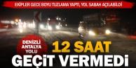 Tuzlama yapıldı, Denizli-Antalya karayolu geçit verdi