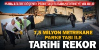 Büyükşehir#039;den 7,5 milyon metrekare kilit parke taşı