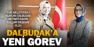 Nurcan Dalbudak Ak Parti Kadın Kolları Başkanı oldu
