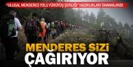 """Ulusal Menderes Yolu Yürüyüş Şenliği"""" hazırlıkları tamamlandı"""