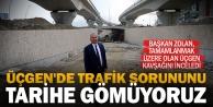 Başkan Osman Zolan: Üçgen#039;de trafik sorununu tarihe gömüyoruz