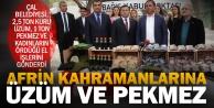 Çal'dan Afrin kahramanlarına kuru üzüm ve pekmez