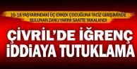 Çivril'de taciz iddiasına tutuklama