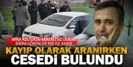 İki gündür kayıp olan Ergün Elçinin cansız bedeni bulundu