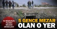 Tavaslı 5 gence mezar olan su boşaltıldı