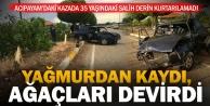 Acıpayam'da yağmur kazası: Bir kişi öldü