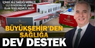 Büyükşehir#039;den Denizli#039;ye bir sağlık tesisi daha