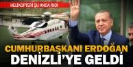 Cumhurbaşkanı Erdoğan, Denizliye geldi