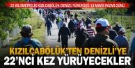Kızılcabölük - Denizli yürüyüşü 13 Mayıs Pazar günü