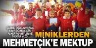 Minik yüreklerden Mehmetçik'e mektup