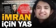 PAÜ yüksek lisans öğrencisi İmran, İstanbulda ölü bulundu