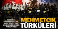 Büyükşehir#039;den Mehmetçik Türküleri