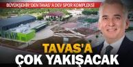 Büyükşehir'den Tavas'a dev spor kompleksi