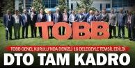 DTO, 16 delegesiyle TOBB Genel Kurulu#039;na katıldı