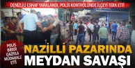 Nazilli#039;de pazarcılar birbirine girdi Denizlili esnafın da bulunduğu 4 kişi yaralandı