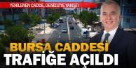 Bursa Caddesi trafiğe açıldı