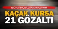 Denizli#039;de kaçak kurs merkezine operasyon: 21 gözaltı