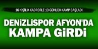 Denizlispor Afyon#039;da kampa girdi