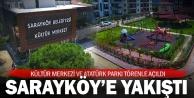 """""""Hayaller gerçeğe dönüşüyor"""" sözü Sarayköy'de hayat buluyor"""