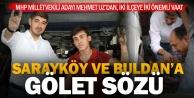 MHP Adayı Mehmet Uzdan Sarayköy ve Buldana önemli vaatler