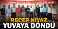 Denizlispor Recep Niyaz#039;a kavuştu