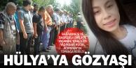 Kazada babası ve babaannesi ile yaşamını yitiren Hülya toprağa verildi